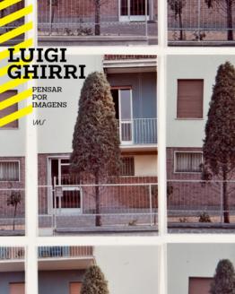 Luigi Ghirri: Pensar por imagens