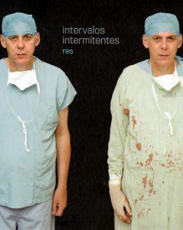 Intervalos Intermitentes - Colección Fotografos Argentinos