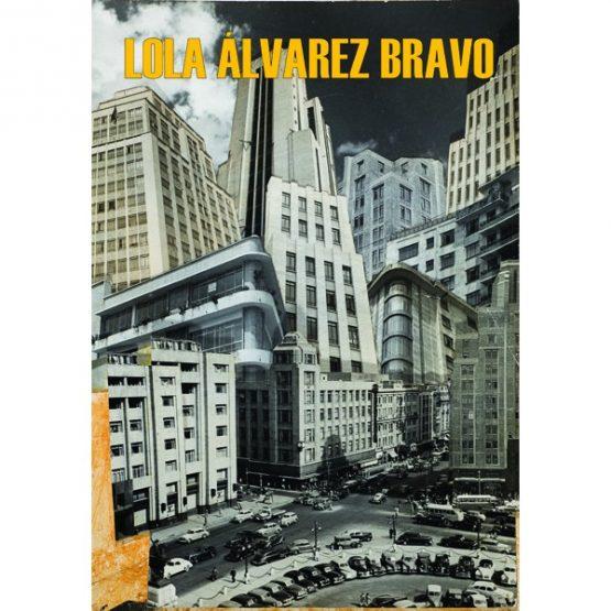 Lola Álvarez Bravo y la fotografía de una época