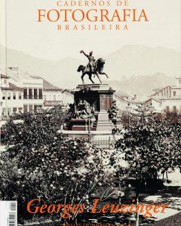 Cadernos de Fotografia Brasileira (Georges Leuzinger)