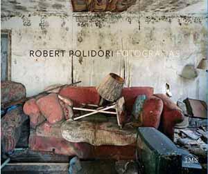 Robert Polidori: Fotografias