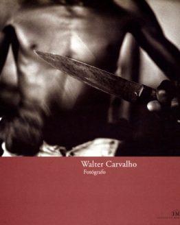 Walter Carvalho - Fotógrafo