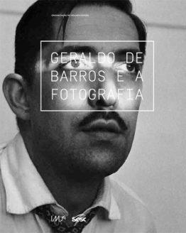 Geraldo de Barros e a fotografia