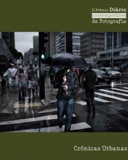 II Prêmio Diário Contemporâneo de Fotografia - Crônicas Urbanas