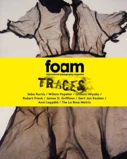 FOAM Magazine - Issue #25 / Traces