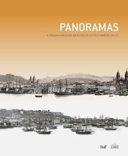 Panoramas: A paisagem brasileira no acervo do Instituto Moreira Salles