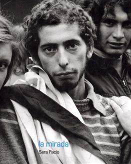 La Mirada - Colección Fotografos Argentinos